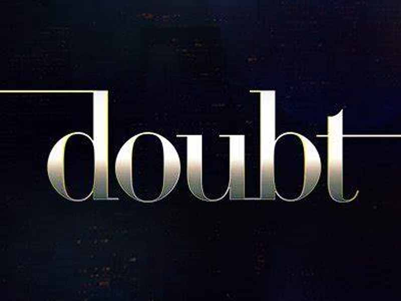 Is Doubt Wrong?