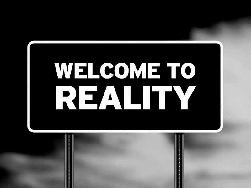 Your Reality May Not Be Reality